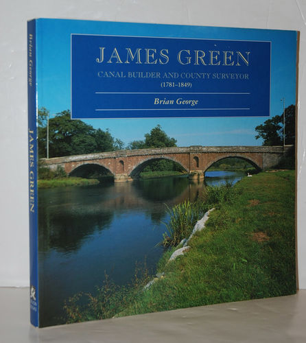James Green Canal Builder and County Surveyor