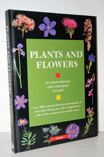 The Plants and Flowers of Great Britain and Northern Europe