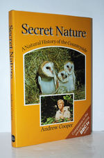 Secret Nature Natural History of the Countryside