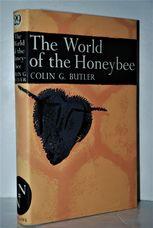 New Naturalist 29 the World of the Honeybee