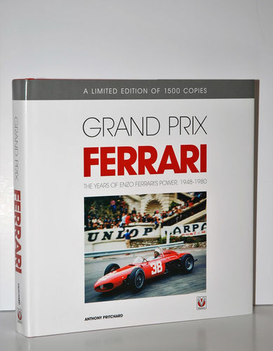 Grand Prix Ferrari The Years of Enzo Ferrari's Power, 1948-1980