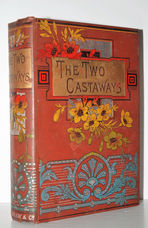 THE TWO CASTAWAYS or ADVENTURES in PATAGONIA