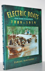 Electric Boats on the Thames 1889-1914