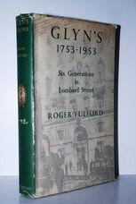 Glyn's, 1753-1953 Six Generations in Lombard Street