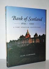 Bank of Scotland, 1695-1995 A Very Singular Institution