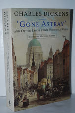 Gone Astray and Other Papers From Household Words 1851-59