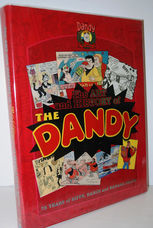 The Art and History of the Dandy  75 Years of Biffs, Bangs and Banana Skins