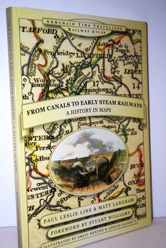 From Canals to Early Steam Railways - A History in Maps