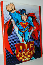 DC Comics  Sixty Years of the World's Favourite Comic Book Heroes