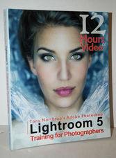Tony Northrup's Adobe Photoshop Lightroom 5 Video Book Training for