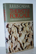 The Battle for Gaul by Julius Caesar