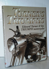 Turner's Triumphs Edward Turner and His Triumph Motorcycles