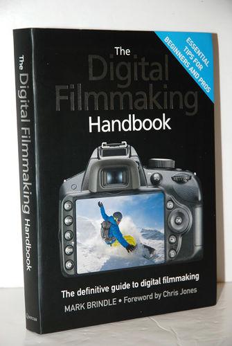 The Digital Filmmaking Handbook